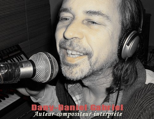 dany daniel gabriel chanteur quebecois auteur compositeur interprete sherbrooke