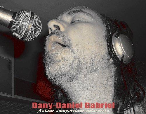 dany daniel gabriel auteur compositeur interprete quebec sherbrooke chanteur quebecois