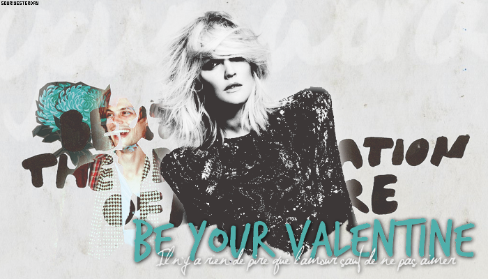♠ BE YOUR VALENTINE ;
