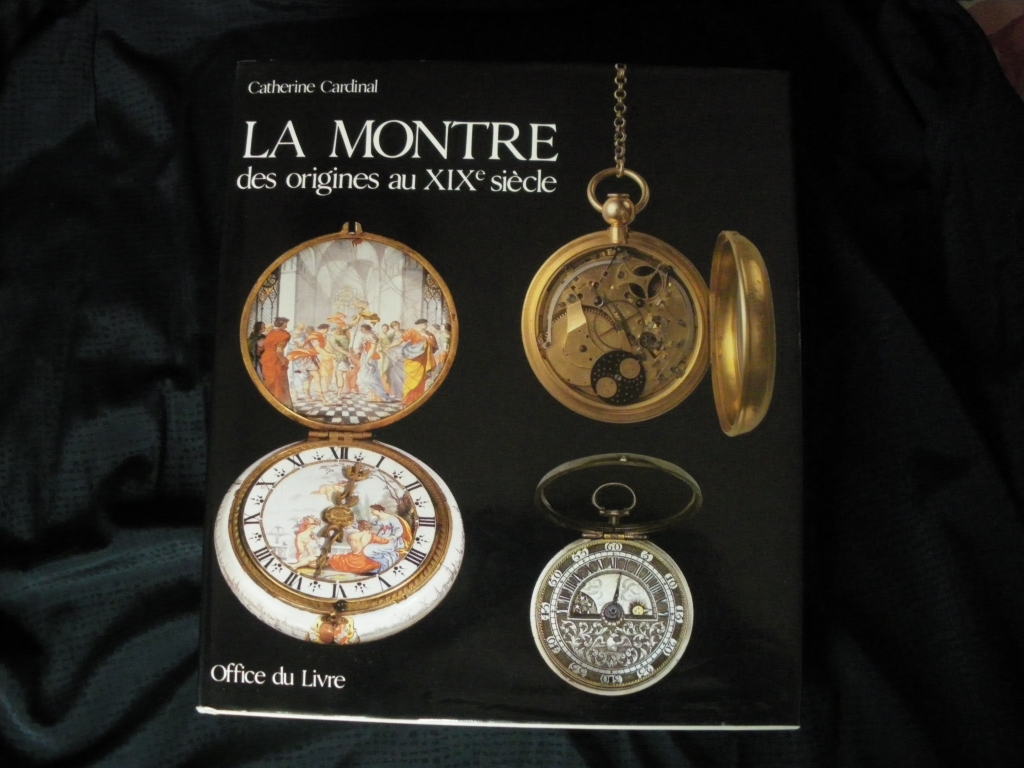 """[Livre] """"La montre des origines au XIXe siècle"""" 1005290517251080536125331"""