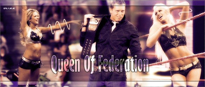 Queen Of Federation