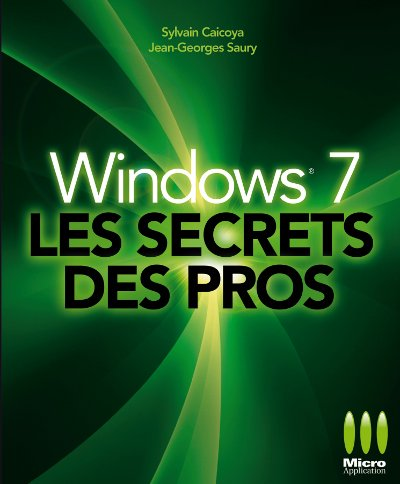 Windows7 Les Secrets Des Pros ...[PDF l FR][DF]