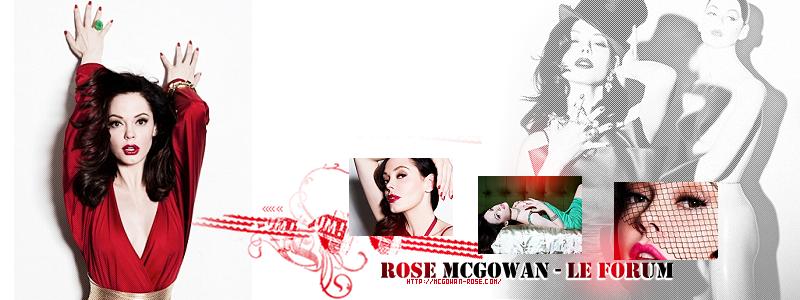 Rose McGowan - Le Forum - Www.McGowan-Rose.Com/